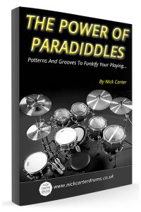 Nick Carter Drums - The Power Of Paradiddles - Book 1