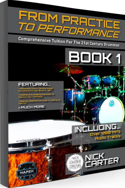 Nick Carter Drums - From Practice To Performance - Book 1