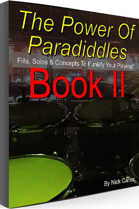 Nick Carter Drums - The Power Of Paradiddles - Book 2